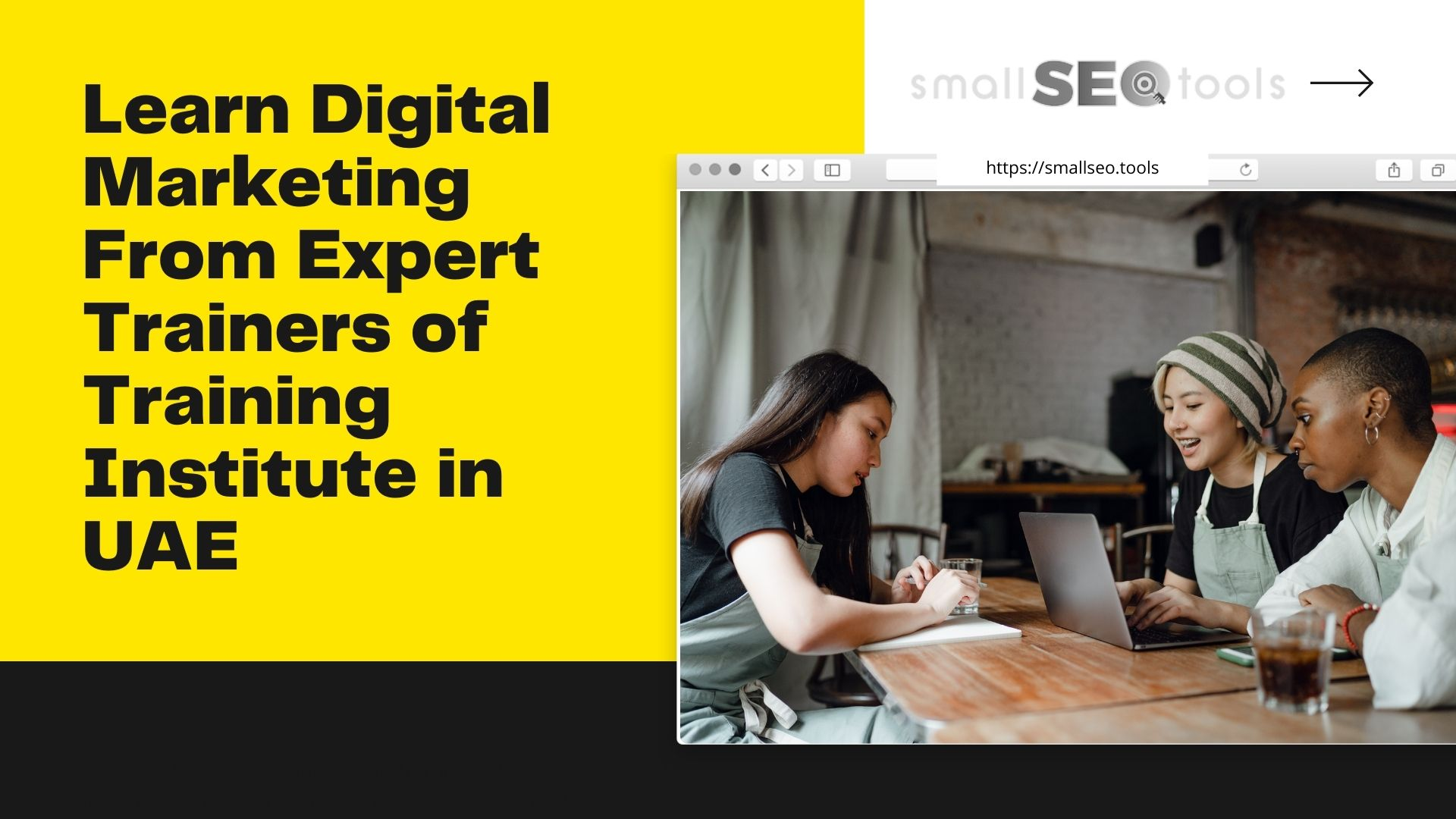 Learn Digital Marketing From Expert Trainers of Training Institute in UAE